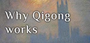 why qigong works